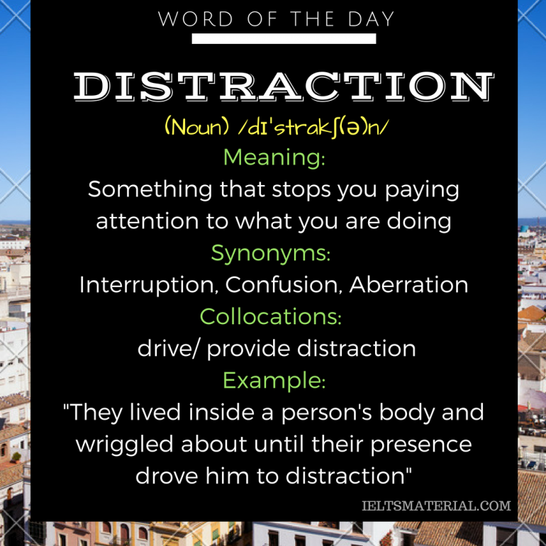 word-of-the-day-by-ieltsmaterial-distraction