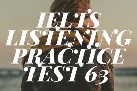 IELTS Listening Practice Test 63