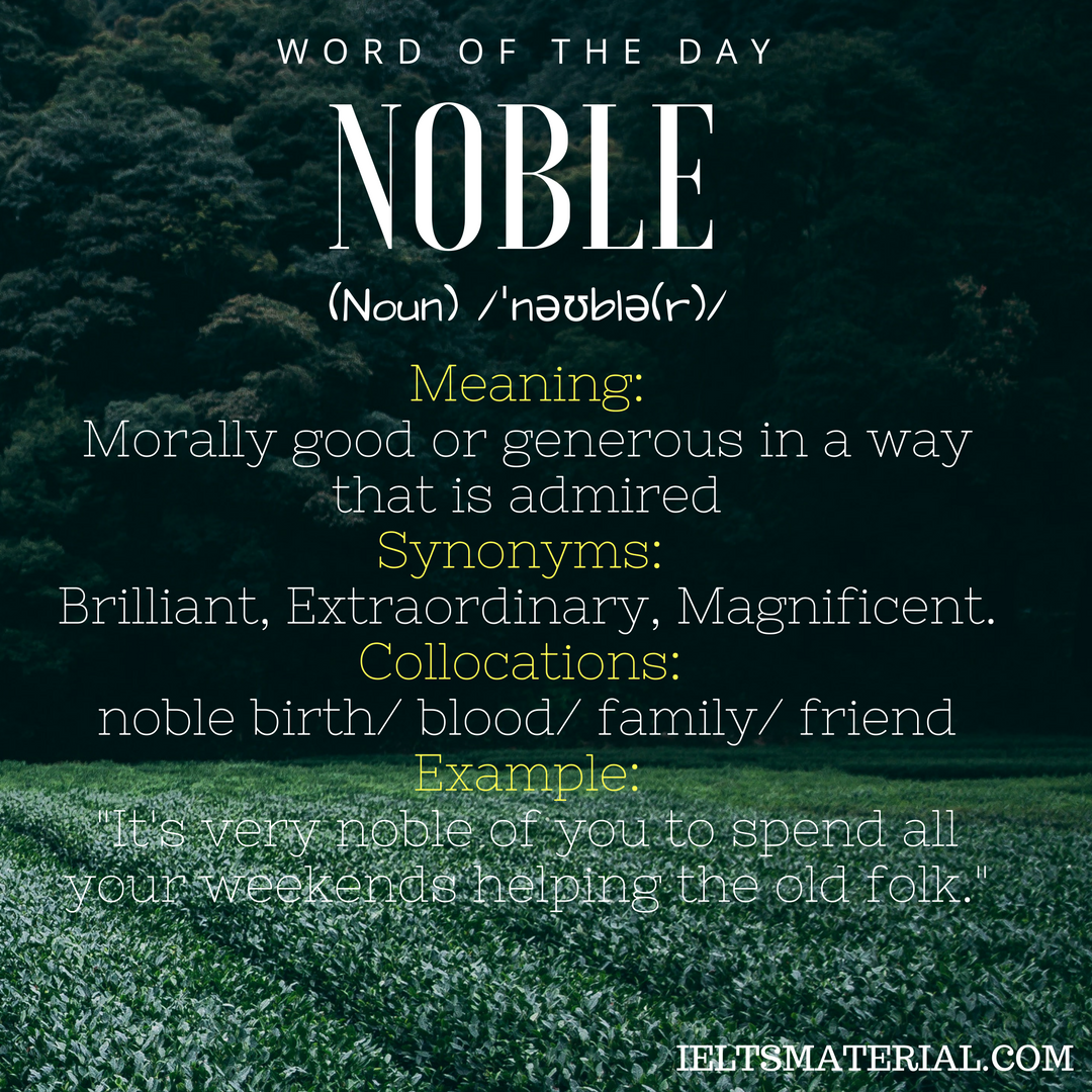 Noble Word Of The Day For Ielts