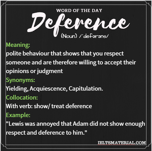 Deference – Word of the Day for IELTS Speaking and Writing