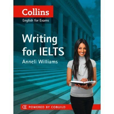 Free Download Collins Writing For IELTS Ebook - Anneli Williams