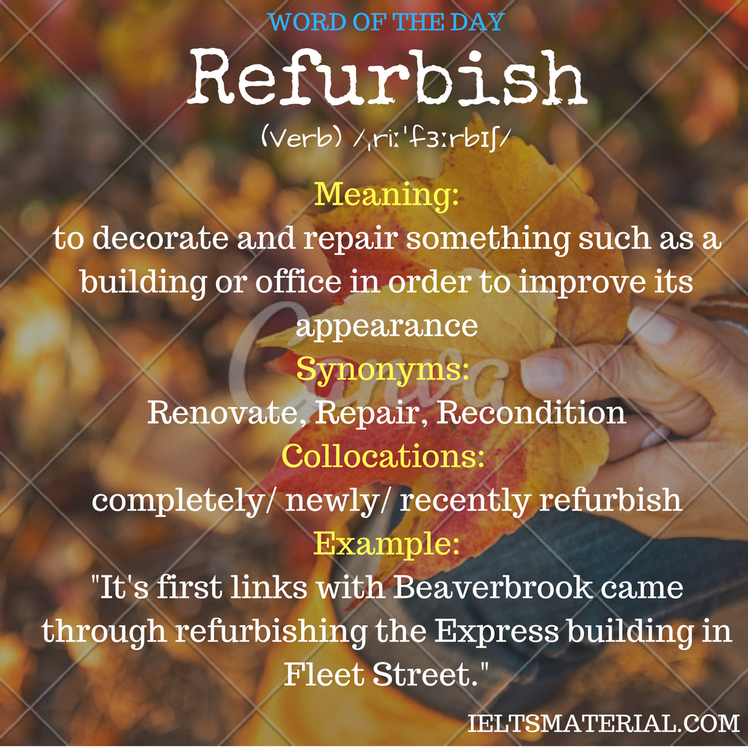 Refurbish –  Word Of The Day For IELTS