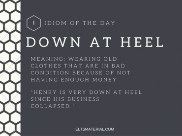 idiom of the day - down at heel