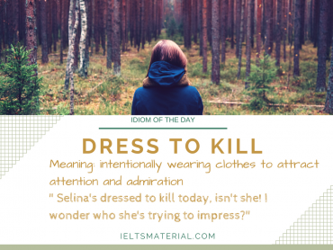idiom of the day - dress to kill