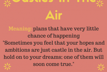 idiom of the day - castles in the air
