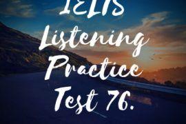 IELTS-Listening-Practice-Test-76