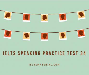 ielts-speaking-practice-test-34