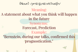 WORD OF THE DAY Prognostication