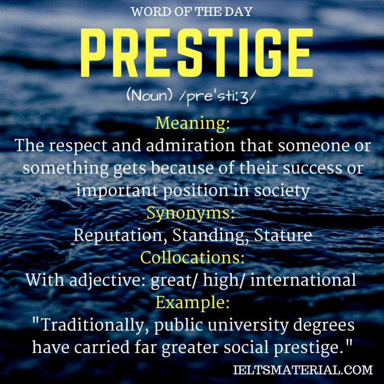 Word of the day PRESTIGE