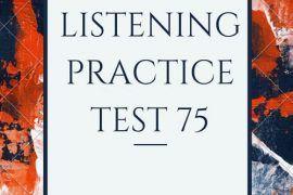 IELTS Listening Practice Test 75