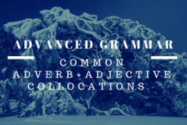 ieltsmaterial.com - advanced grammar collocation