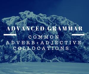 ieltsmaterial.com - advanced grammar collocation