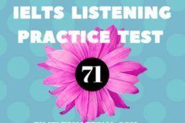 IELTS Listening Practice Test 71