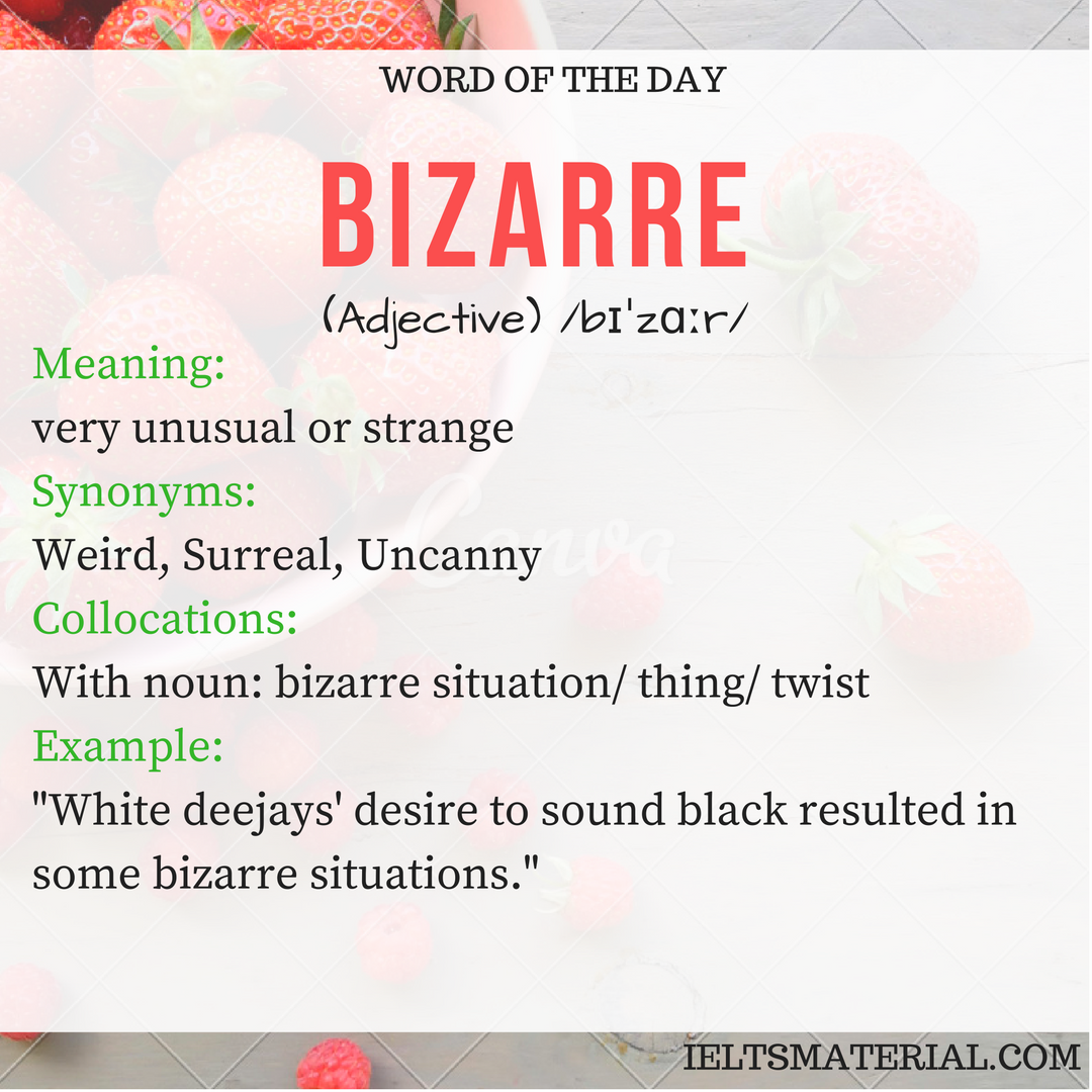 word of the day Bizarre