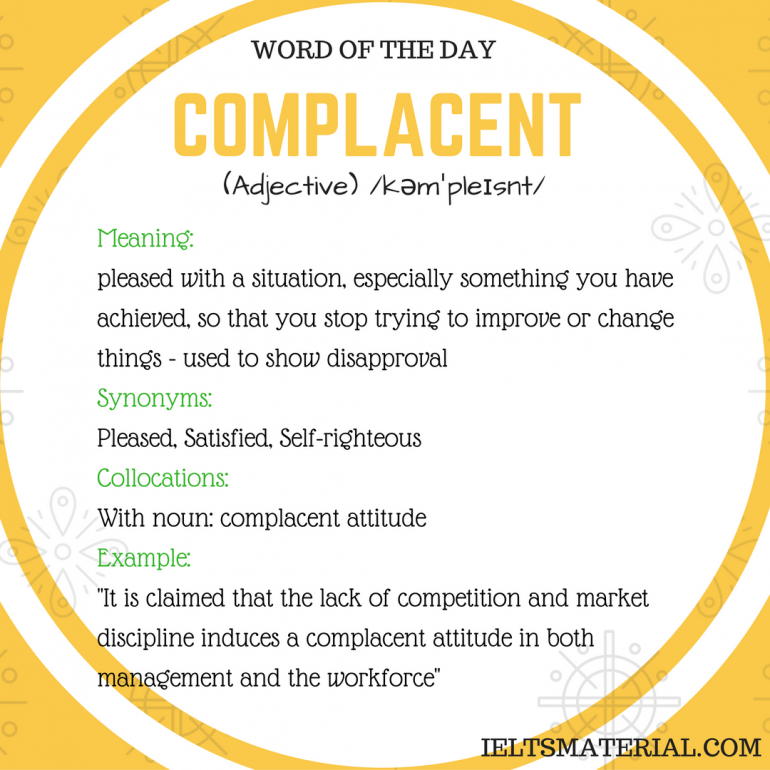 word of the day COMPLACENT