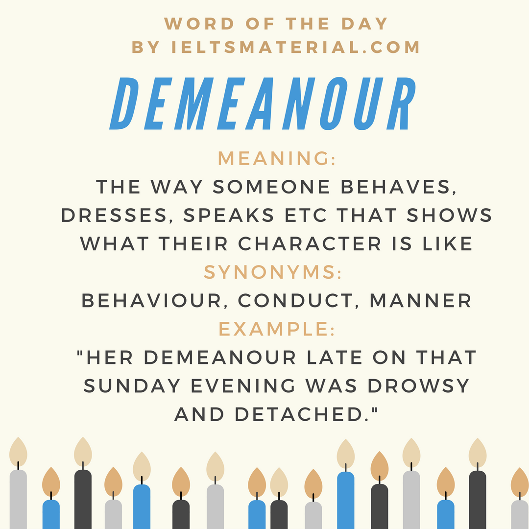 Demeanour – Word Of The Day For IELTS