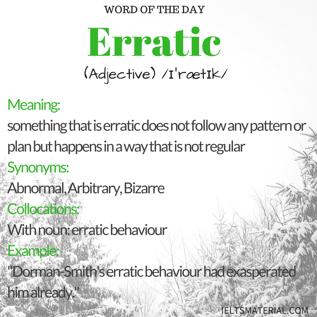 Erratic – Word Of The Day For IELTS