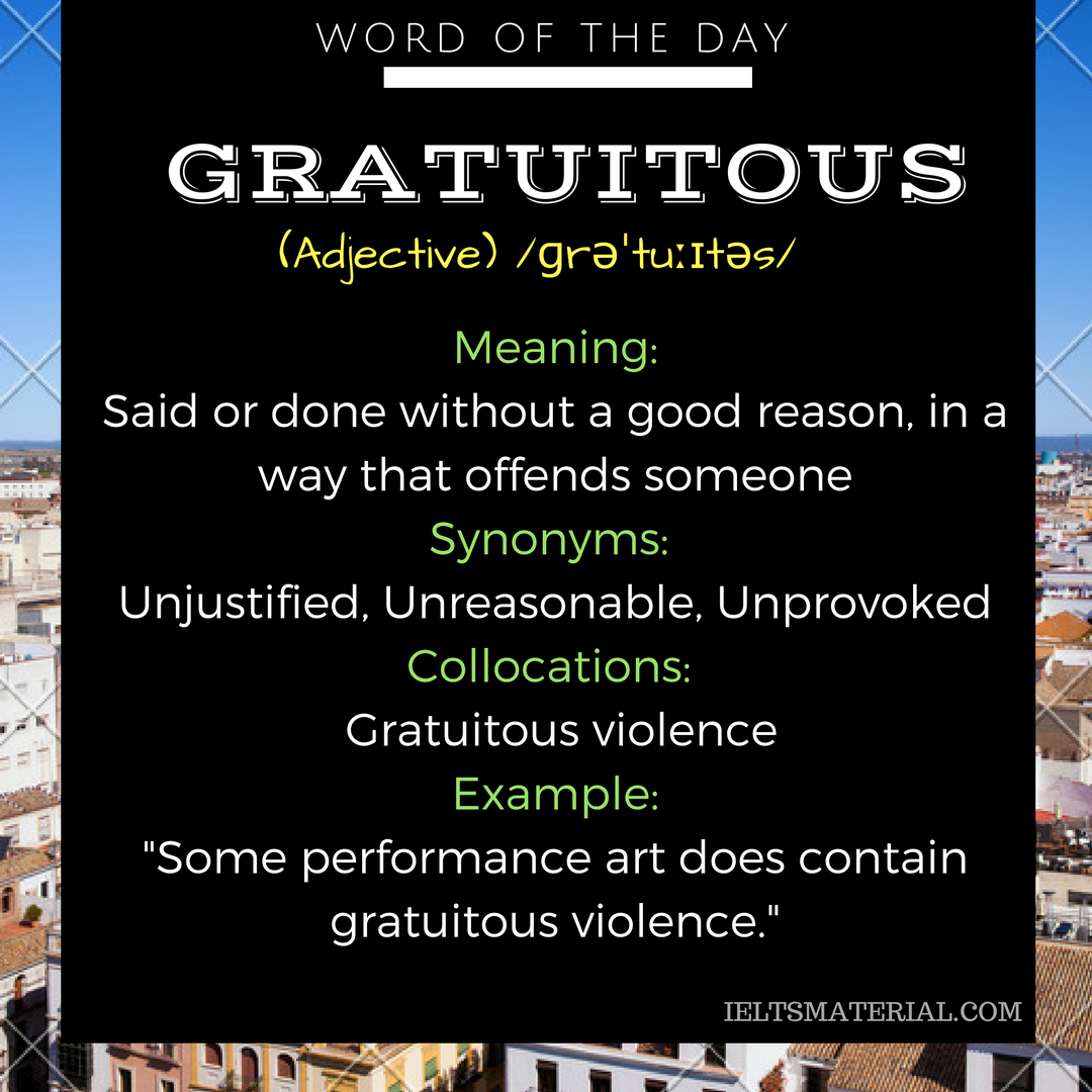 word of the day Gratuitous
