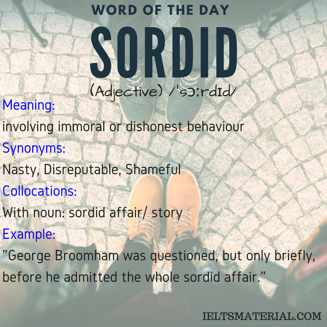 word of the day SORDID
