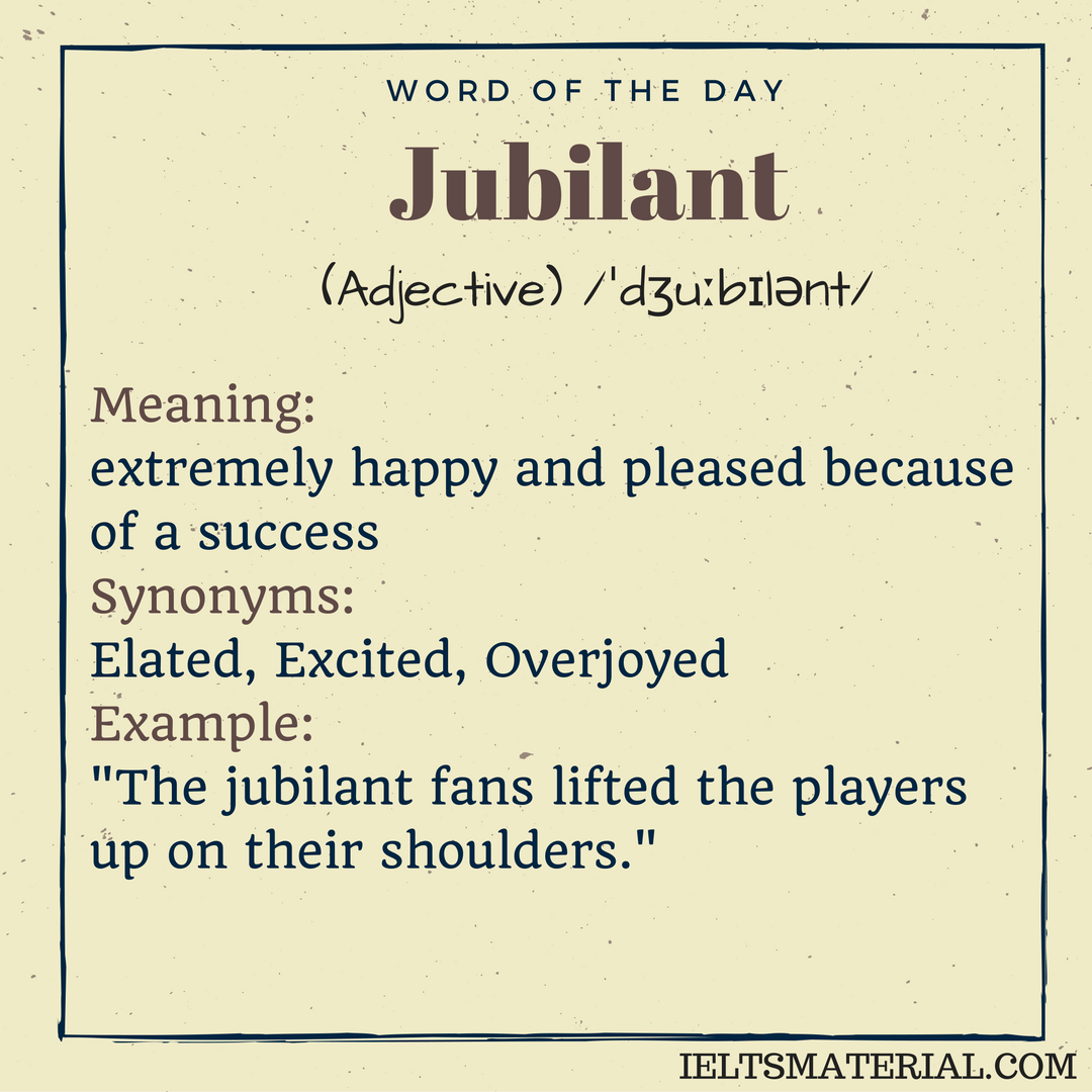 Jubilant – Word Of The Day For IELTS