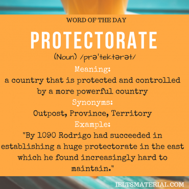 WORD OF THE DAY - protectorate