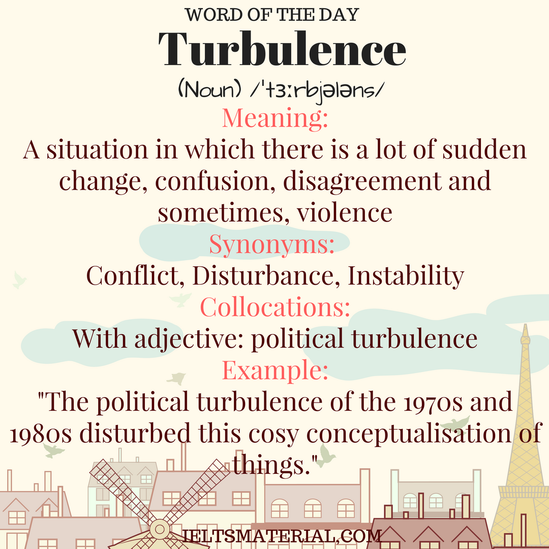 Turbulence – Word Of The Day For IELTS