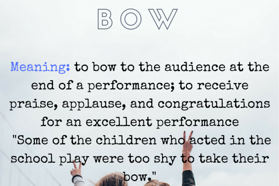 Take One's Bow - Idiom Of The Day For IELTS Speaking