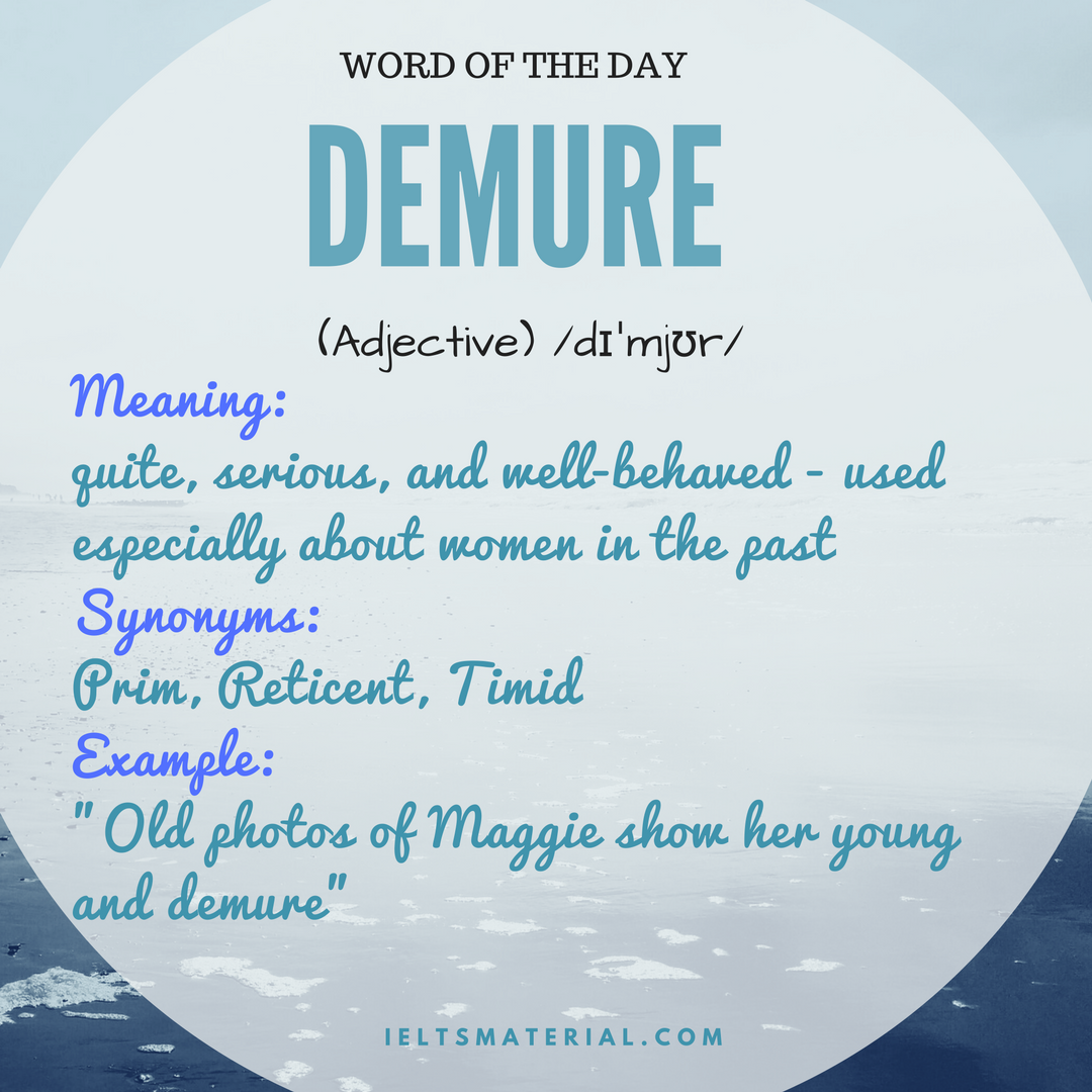 Demure – Word Of The Day For IELTS