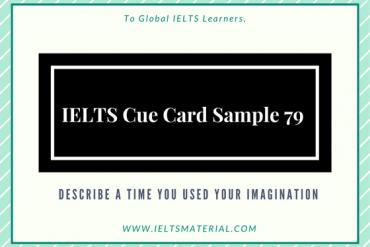 IELTS Cue Card Sample 79