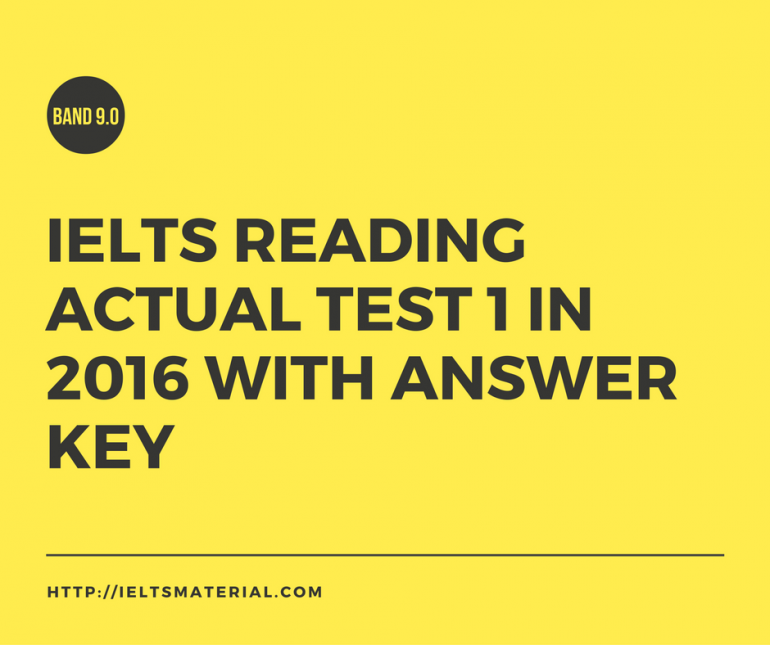 IELTS Reading Actual Test in 2016 with Answer Key