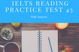 IELTS Reading Practice Test 45