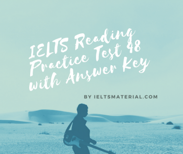 IELTS Reading Practice Test 48