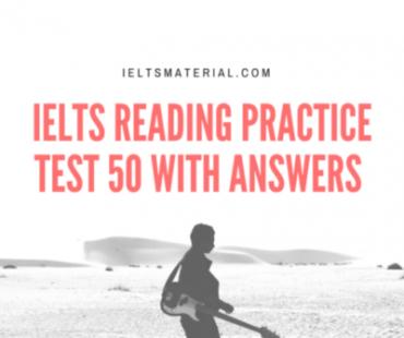 IELTS Reading Practice Test 50
