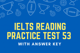 IELTS Reading Practice Test 53