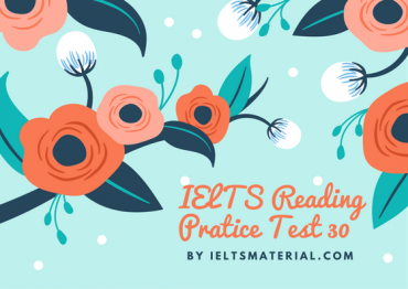 IELTS Reading Recent Actual Test 30 in 2016 with Answer Key (1)