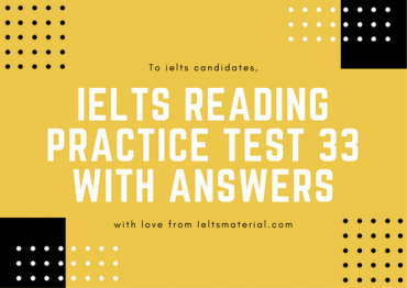 IELTS Reading Recent Actual Test 33 in 2016 with Answer Key (1)