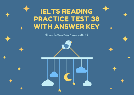 IELTS Reading Recent Actual Test 38 in 2016 with Answer Key