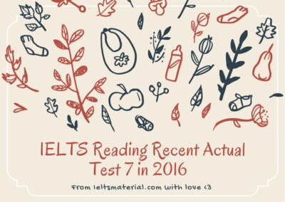 IELTS Reading Recent Actual Test 7 in 2016 with Answer Key