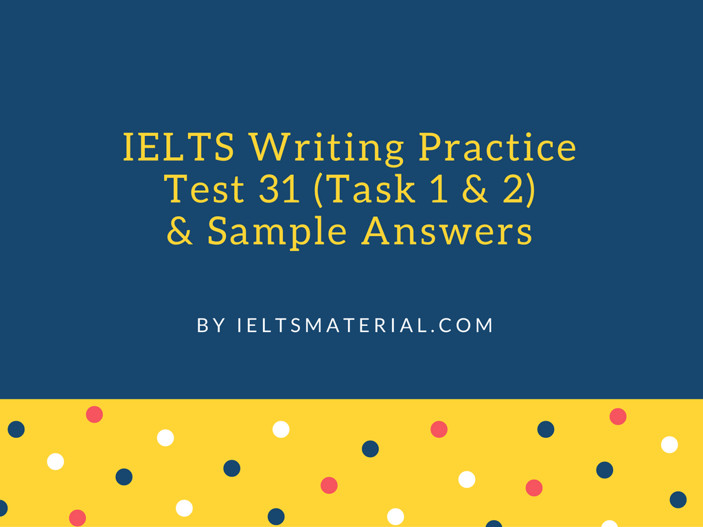 sample essay for academic ielts writing task topic pie chart ielts writing practice test 31 task 1 2 sample answers