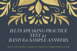 Ielts Speaking Practice Test 42
