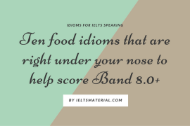 ieltsmaterial.com-ten-food-idioms-that-are-right-under-your-nose-to-help-score-band-8-0