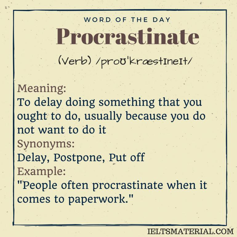 Procrastinate word of the day 1