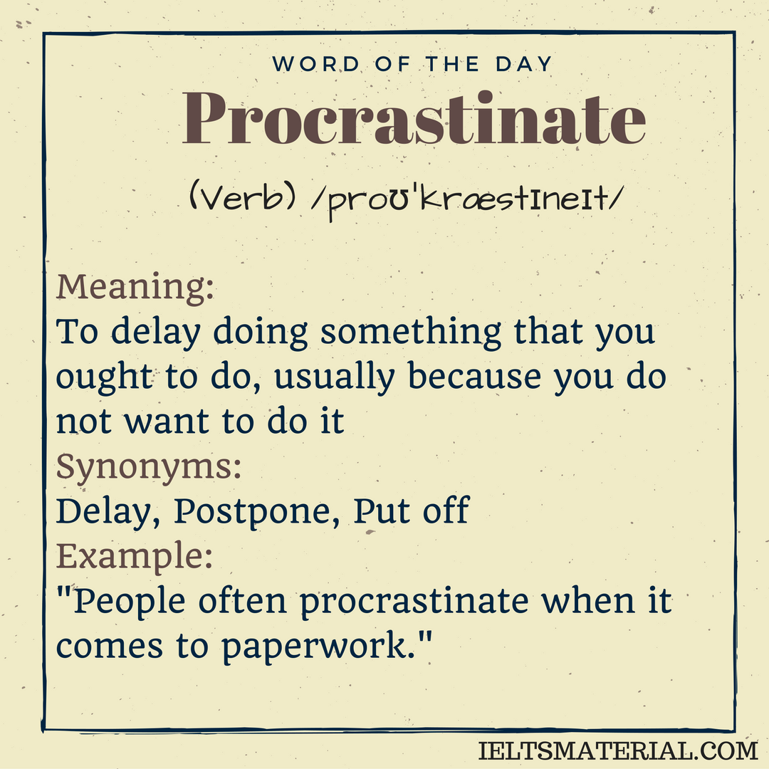 Procrastinate word of the day 1