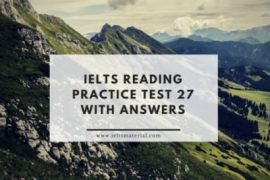 ieltsmaterial.com - ielts reading practice test 27 & sample answers
