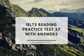 ieltsmaterial.com - ielts reading practice test 27 & sample answers