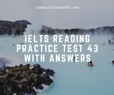 ieltsmaterial.com - ielts reading practice test 43