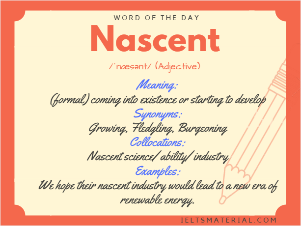 Nascent – Word Of The Day For IELTS