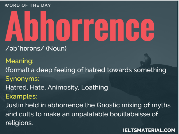 Abhorrence – Word Of The Day For IELTS