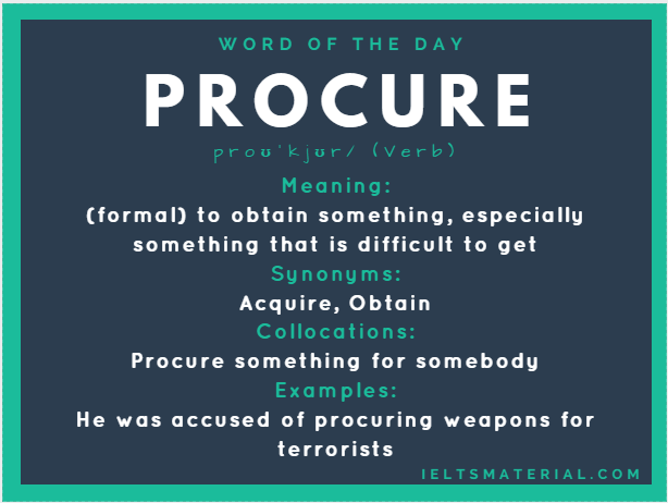 Procure – Word Of The Day For IELTS