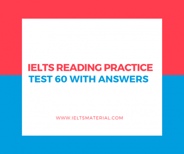 IELTS Reading Practice Test 60